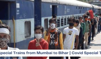 Mumbai To Bihar Run New 45 Covid Special Train