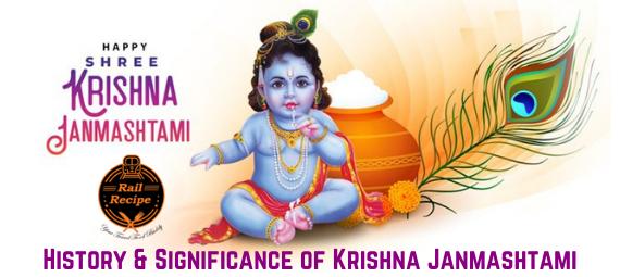 History & Significance of Krishna Janmashtami