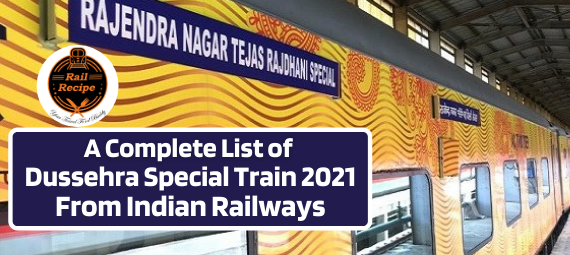 A Complete List of Dussehra Special Train 2021