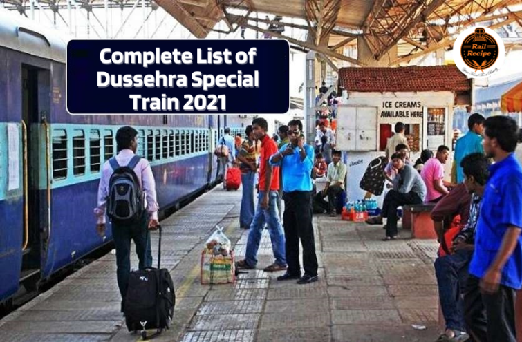 Complete List of Dussehra Special Train 2021