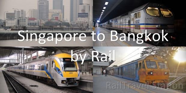 Singapore to Bangkok by Rail