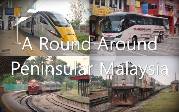 a-round-around-peninsular-malaysia
