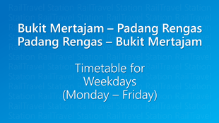 Icon KTM Komuter Timetable Bukit Mertajam Padang Rengas Weekdays 310