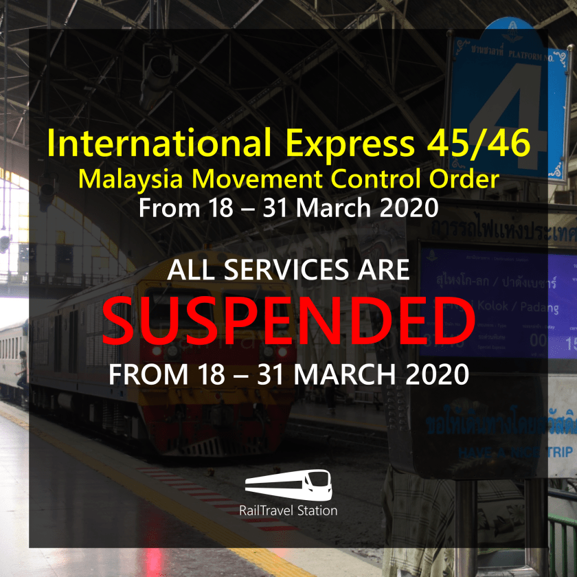 RailTravel Station International Express Malaysia Movement Control Order