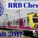 RRB Chennai Results 2017