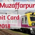 RRB Muzaffarpur Admit Card 2018