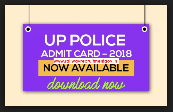 UP Police Admit Card 2018: UPPRPB Constable Hall Ticket Released - Download Now !