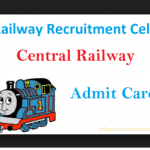 Central Railway Admit Card 2018