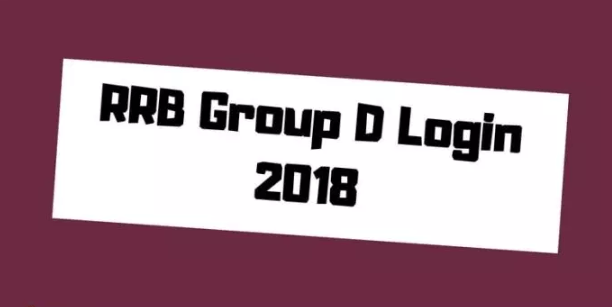 RRB Group D Login 2018: RRB Candidate Login for Download Group D Admit Card