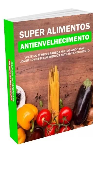 Super Alimento Antienvelhecimento