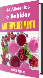 44 Alimentos e Bebidas Antienvelhecimento