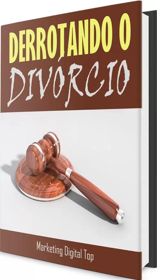 Derrotando o Divórcio