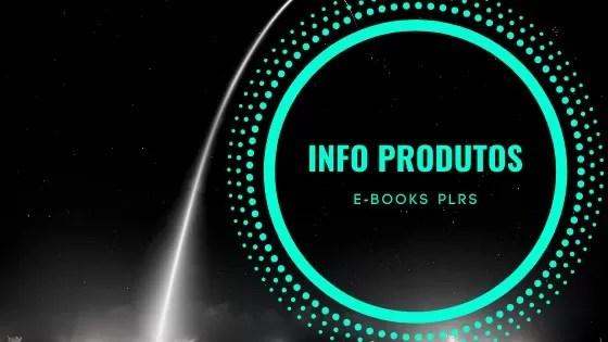 Infoprodutos – Ebooks Plrs para venda 2020 | Info Produtos