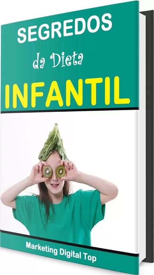 Segredos da Dieta Infantil