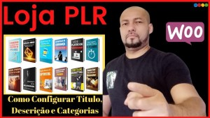 Loja PLR – Como Configurar Título, Descrição e Categorias (Aula 03 Passo A Passo)