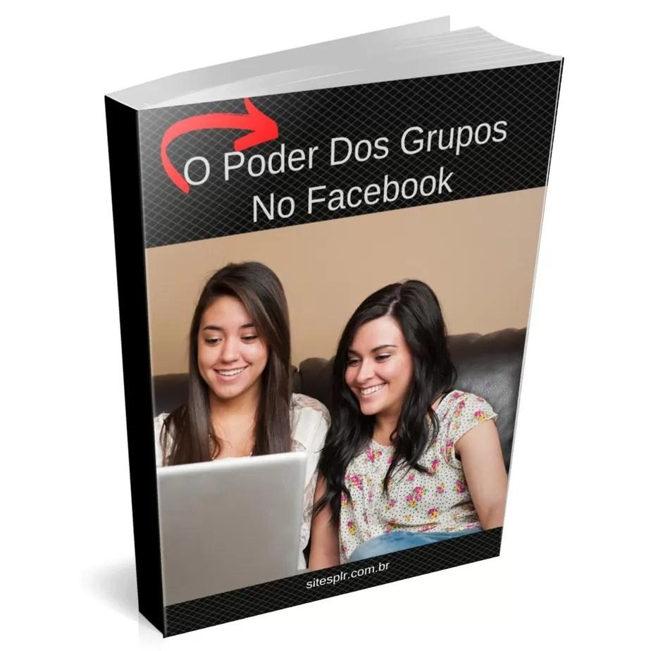 O poder dos grupos no facebook