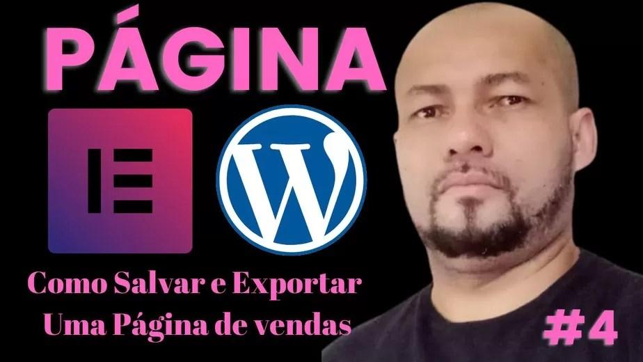 """Como Salvar e Exportar Uma Página de vendas no Elementor: Página De Vendas Elementor """"Parte 4"""""""