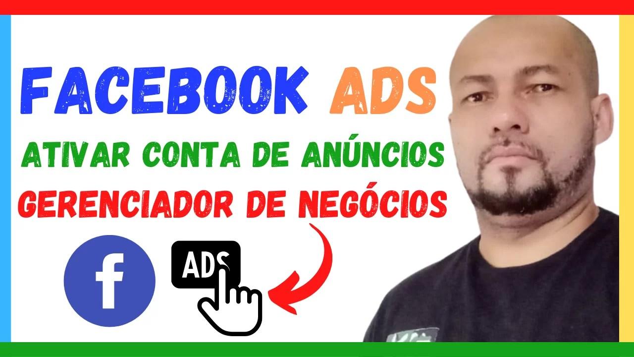 Read more about the article Como Ativar conta de anúncios no Gerenciador de Negócios no Facebook Ads