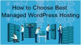 How to Choose Best Managed WordPress Hosting