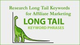 How to Research Long Tail Keywords for Affiliate Marketing