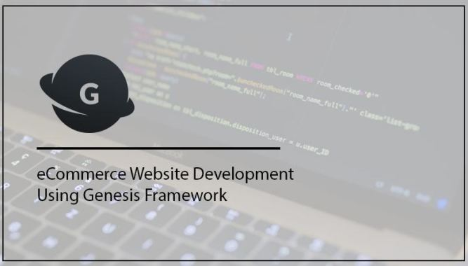 Genesis Framework for eCommerce website development