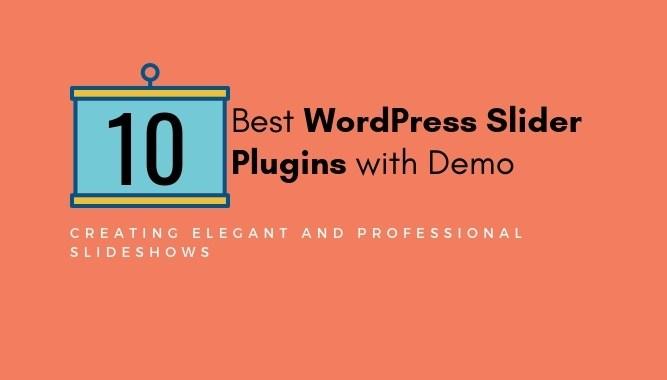 10 Best WordPress Slider Plugins With Demo 2018