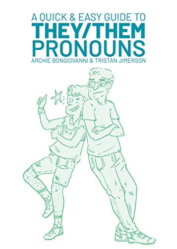 A Quick & Easy Guide to They/Them Pronouns Book Cover