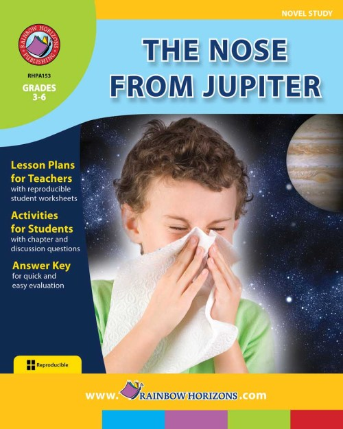 small resolution of The Nose From Jupiter (Novel Study) - Grades 3 to 6 - Print Book - Lesson  Plan - Rainbow Horizons