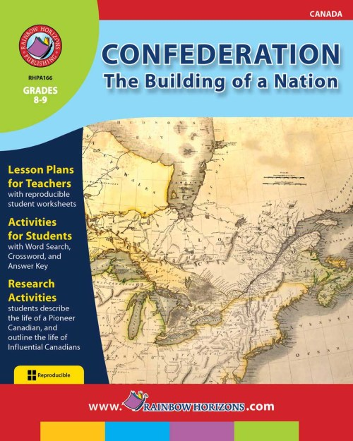 small resolution of Confederation: The Building of a Nation - Grades 8 to 9 - Print Book -  Lesson Plan - Rainbow Horizons