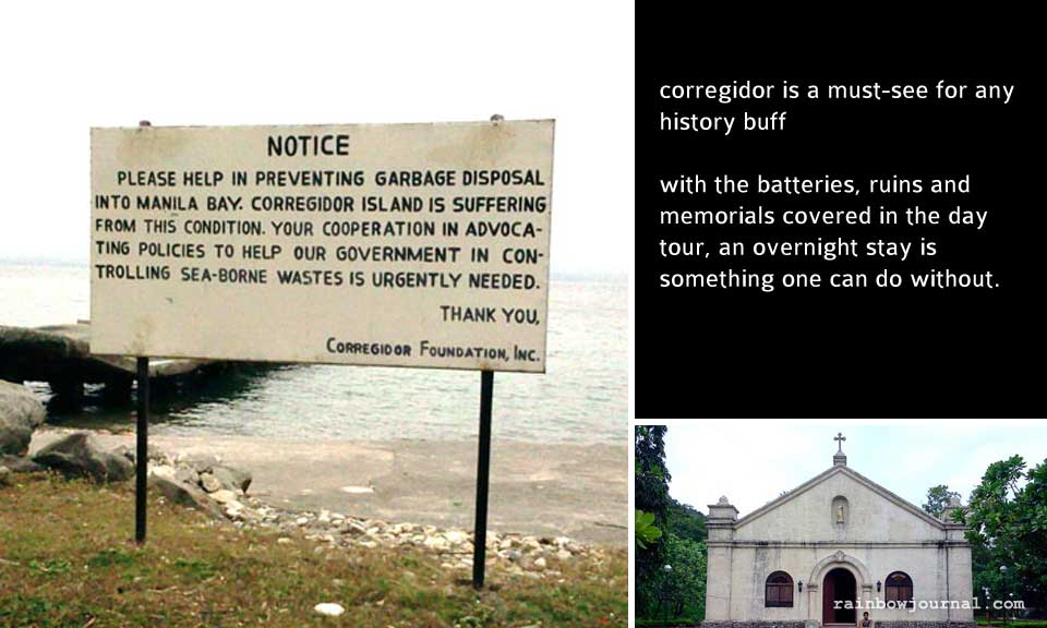 "The only way you can go around Corregidor island is by availing of one of their packaged ""Optional Activities"" for a fee"