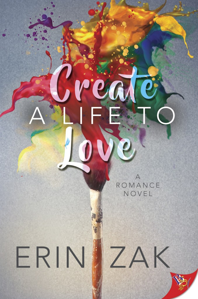 10. Create A Life To Love by Erin Zak