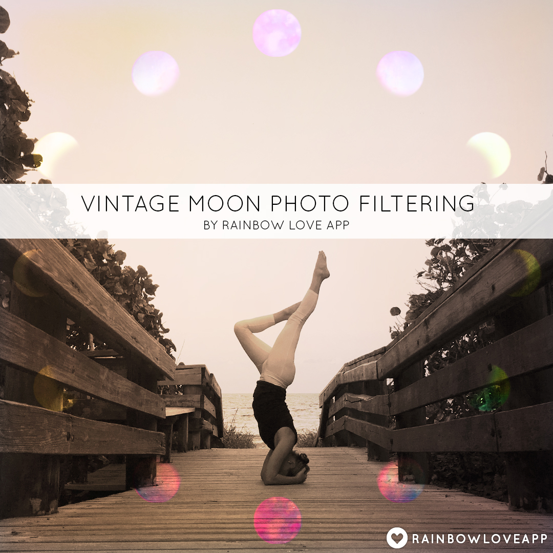Rainbow-Love-App-Best-Photo-Editing-App-For-Adding-Rainbow-Filters-And-Art-To-Your-Instagram-Yoga-Challenge-Photos-Vintage-Moon-Filtering-Editing-Formula-4