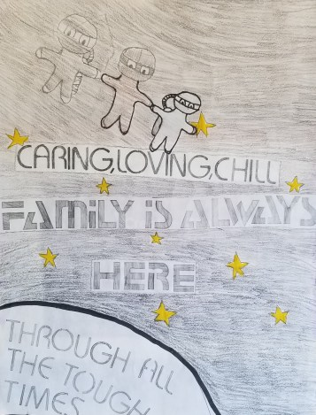 Caring, loving, chill Family is always here Through all the tough times