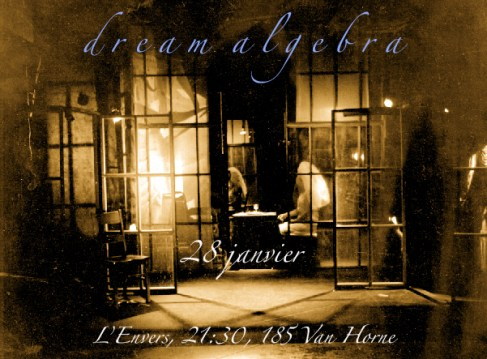 Dream Algebra January 28, 2011