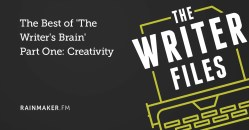 The Best of 'The Writer's Brain' Part One: Creativity
