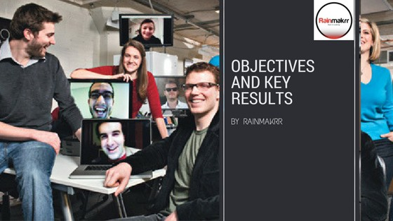 Why an Objectives and Key Results Canvas is OK for your startup Objectives and Key Results