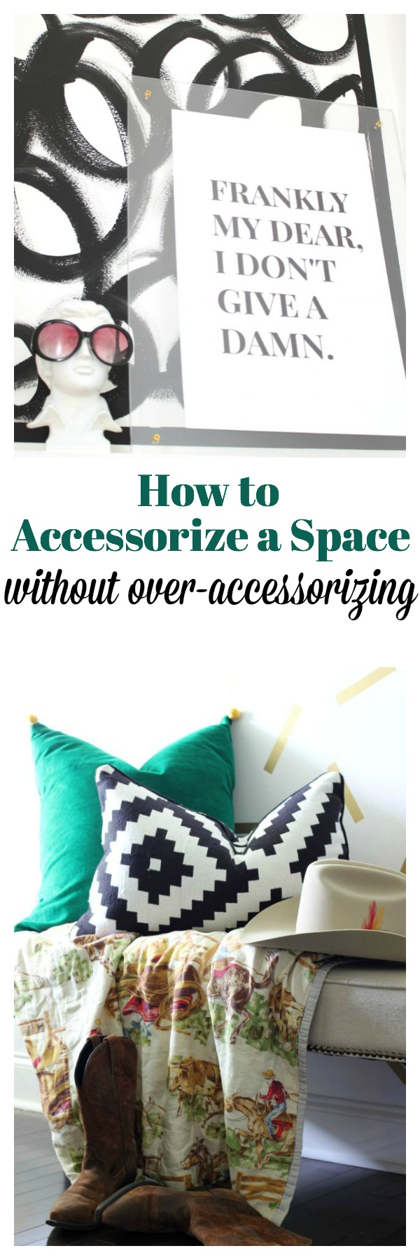 How to Accessorize a Space without OverAccessorizing