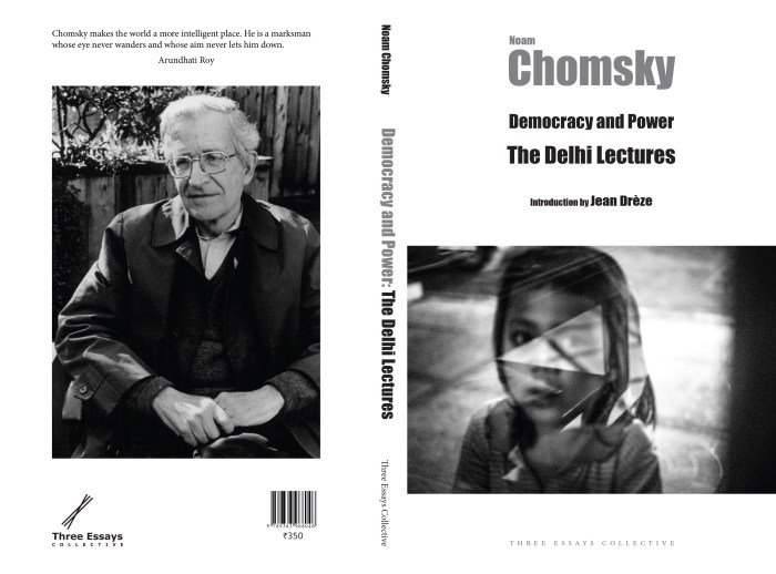 Democracy and Power The Delhi Lectures Noam Chomsky with an introduction by Jean Drèze
