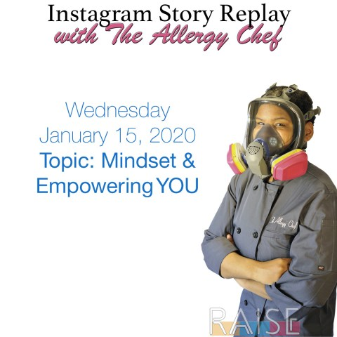 Talking About Mindset & Empowerment with The Allergy Chef