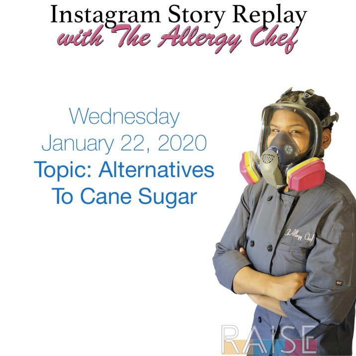 Talking About Alternative Sweeteners with The Allergy Chef