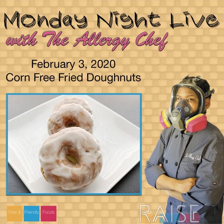 Monday Night Live Corn Free Fried Doughnuts