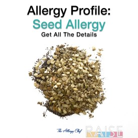 Seed Allergy Information by The Allergy Chef