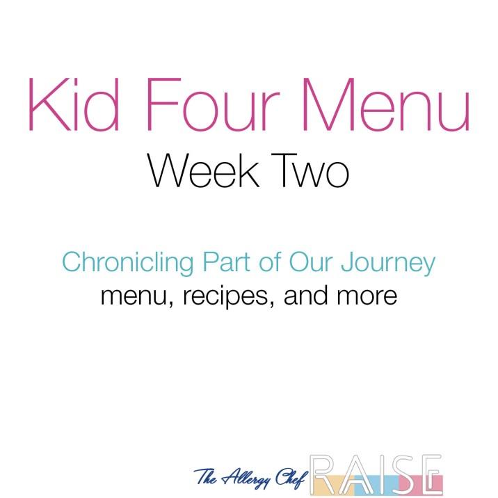 Kid Four Menu, Week 2