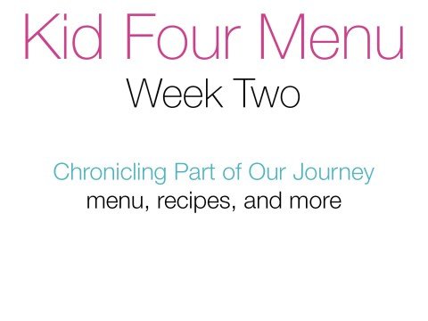 Kid Four Menu, Week 2