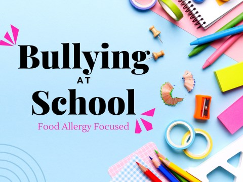 Bullying at School Food Allergy Focused by The Allergy Chef
