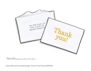 Clay Bennett/Chattanooga Times Free Press cartoon thank you note to the Chauvin jury