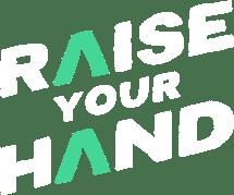 #raiseyourhand