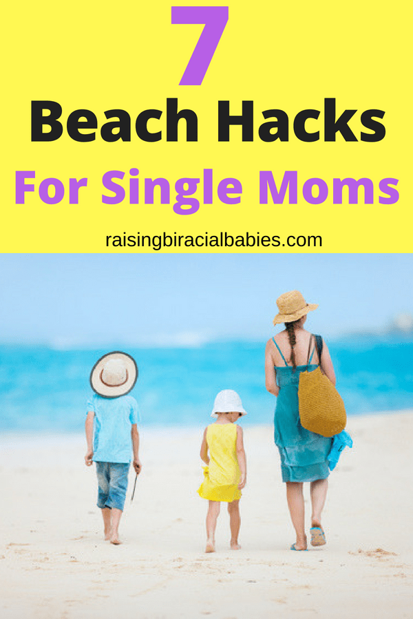 beach hacks for single moms | tips for single moms | beach tips for moms | beach hacks for moms | single parenting | taking kids to the beach alone|