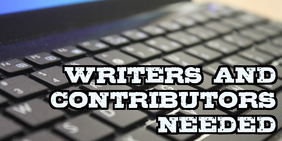 We're Looking For Writers!!!