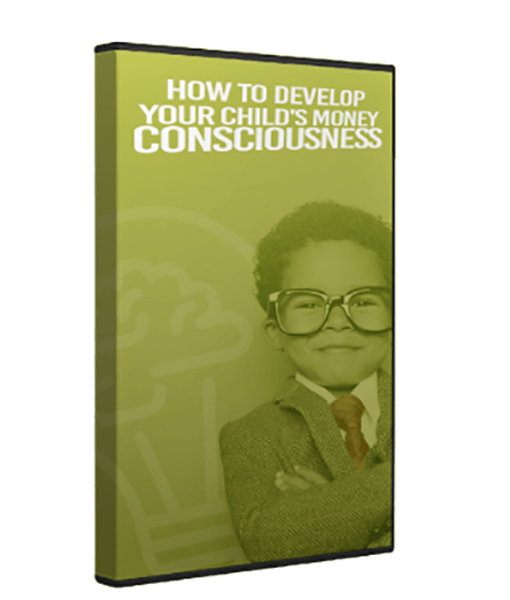 How To Develop Your Child's Money Consciousness Video Training
